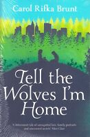Tell the Wolves I'm Home by Carol Rifka Brunt BRAND NEW BOOK (Paperback, 2013)