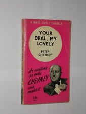 Your Deal, My Lovely By Peter Cheyney. A White Circle Thriller Vintage Paperback