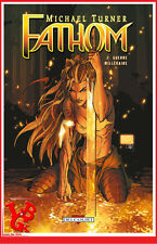 FATHOM 2 02 T02 2007 TPB Hardcover Michael TURNER DELCOURT Aspen BD #NEUF#