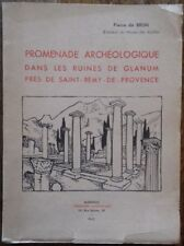 PROMENADE ARCHEOLOGIQUE DANS LES RUINES DE GLANUM PRES SAINT-REMY-DE-PROVENCE