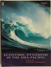 Economic Dynamism in the Asia-Pacific Edited by Grahame Thompson