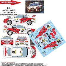DECALS 1/18 REF 216 SUBARU IMPREZA WRC DALLAVILLA RALLYE MONTE CARLO 1999 RALLY