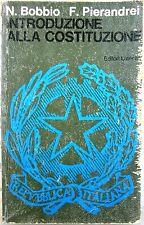X 0920 LIBRO INTRODUZIONE ALLA COSTITUZIONE DI N. BOBBIO e F. PIERANDREI – 1975
