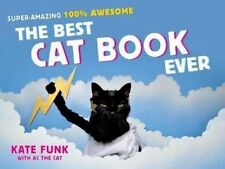 The Best Cat Book Ever by Kate Funk (Hardback, 2014)