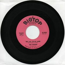 The Visions  Tell Me Your Mine   On  Big Top   Original Doo Wop   45   VG+