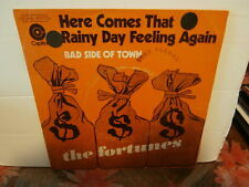 """the fortunes""""here comes that rainy...single7""""or.fr.capitol:2c00680771.du 5/1971."""