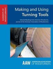 Making and Using Turning Tools (Paperback or Softback)