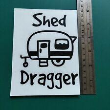 Caravan Shed Dragger logo - Camper/Car/Van/Fridge/Laptop Vinyl Decal Sticker