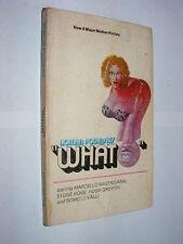 "Roman Polanski's ""What"" PB 1973 novel movie sex comedy Sydne Rome"