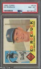 1960 Topps #519 Ed Roebuck Los Angeles Dodgers PSA 8 NM-MT