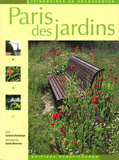 Paris des Jardins - Lucienne Deschamps - Eds. Ouest-France - 2005