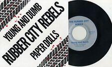 """Rubber City Rebels - Young And Dumb 7"""" SWEDEN PRESS Lewd Bizarros Ohio Punk KBD"""