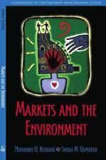 Markets and the Environment [Foundations of Contemporary Environmental Studies S