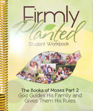 Firmly Planted Student Workbook: The Book Of Moses Part 2: God Guides