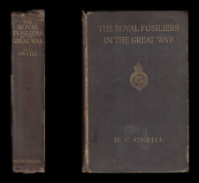 O'Neill ROYAL FUSILIERS IN THE GREAT WAR Ypres SOMME Salonika GALLIPOLI E Africa