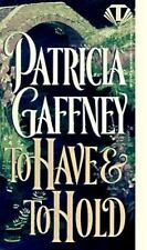 To Have and to Hold by Patricia Gaffney PB 1995 Historical Romance