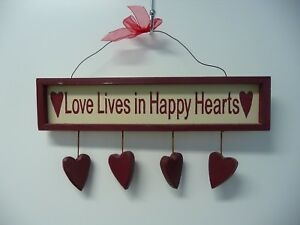 Love Lives In Happy Hearts Wood Sign With 4 Dangling Red Wood Hearts
