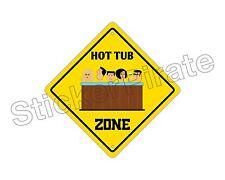 "*Aluminum* Hot Tub Zone Funny Metal Novelty Sign 12""x12"""