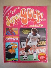 SUPERGULP Fumetti in TV n°23 1978 L' Uomo Ragno - super poster Cattivik  [G254A]