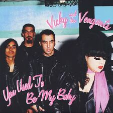 """VICKY & THE VENGENTS You Used To Be My Baby vinyl 7"""" garage punk power pop"""