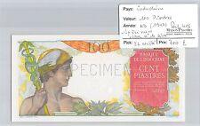 BILLET INDOCHINE - 100 PIASTRES - ND (1947) - SPÉCIMEN SANS NUMÉRO DE SÉRIE