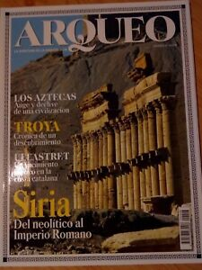 REVISTA ARQUEO, LA AVENTURA DE LA ARQUEOLOGIA Nº8 AZTECAS, TROYA, SIRIA
