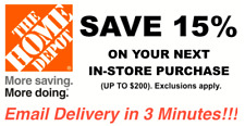 ONE 1X 15% OFF Home Depot 1Coupon - In store ONLY Save up to $200 Fast Shipment
