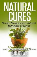 Natural Cures: Herbal Medicine for Natural Remedies at Home (Sustainable Living
