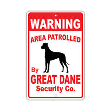 Warning Area Patrolled By Great Dane Dog Owner Novelty Aluminum 8x12 Sign