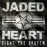 JADED HEART - FIGHT THE SYSTEM (SPECIAL EDITION) (DIGI)  CD NEU