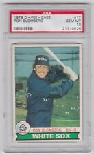1979 O-PEE-CHEE OPC RON BLOMBERG CARD #17 PSA 10 GEM MINT CONDITION POP 1