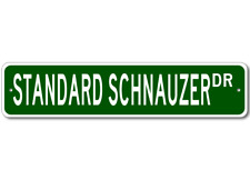 Standard Schnauzer K9 Breed Pet Dog Lover Metal Street Sign - Aluminum