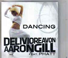 Delivioreavon Aaron Gill-Dancing Promo cd single