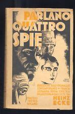 Heinz Ecke , Parlano quattro spie ,Fratelli Treves Milano 1930 spionaggio