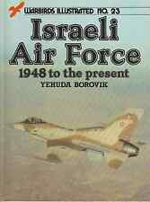 WARBIRDS ILLUSTRATED No.23 ISRAELI AIR FORCE 1948 TO THE PRESENT    BOOK LIVRE