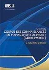 GUIDE DU CORPUS DES CONNAISSANCES EN MANAGEMENT DE PROJET GUIDE PMBOK - PROJECT