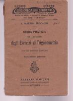 A. MARTINI ZUCCAGNI GUIDA PER RISOLUZIONE ESERCIZI TRIGONOMETRIA 1917 MATEMATICA
