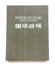 INNER REALMS OF HO HUAI-SHUO 1st Ed. Hardcover Art Book 1981 Chinese Painting