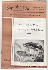 """[52836] """"AQUATIC LIFE & AQUATIC WORLD MAGAZINE"""" MARCH-APRIL 1966"""