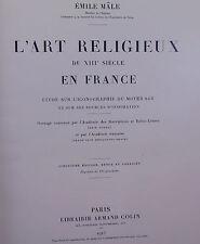 Mâle L'art religieux  du XIIIe siècle en France...