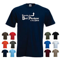 'Probably the Best Plasterer in the World' Funny Men's Plasterering T-shirt