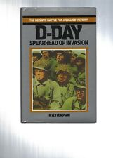 D-DAY: SPEARHEAD OF INVASION BY R.W. THOMPSON (1968; Hdcvr) VG