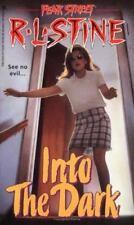 Into the Dark (Fear Street Series #49) by R. L. Stine