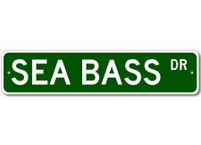 SEA BASS  Street Sign ~ Fishing ~ Great Fish Sign for y