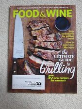 Food & Wine Magazine June 2014 Ultimate Guide To Grilling