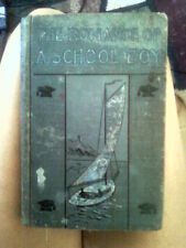 PUBLISHSED IN 1900: THE ROMANCE OF A SCHOOLBOY BY MARY A. DENISON  ORIGINAL BOOK