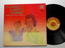 Claudina y Alberto GAMBINO Cancion del amor... SPAIN ORIG LP '75 Argentina folk