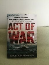 Act of War by Jack Cheevers (2013) HC