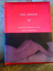 FOL AMOUR de LILIROZE et catherine SAUVAT; photos un brin erotiques, TBE