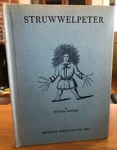 Struwwelpeter by Heinrich Hoffman Merry Stories and Funny Pictures Hardcover